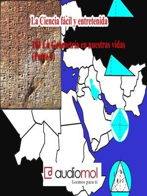 cover image of La geometría y las matemáticas