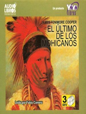 cover image of El Ultimo de los Mohicanos