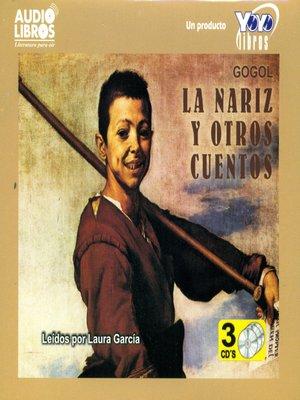 cover image of La Nariz y Otros Cuentos