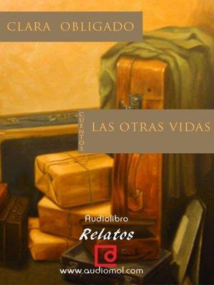 cover image of Las otras vidas