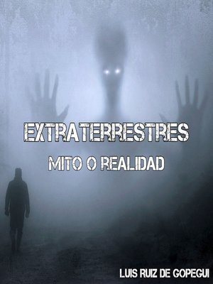 cover image of Extraterrestres mito o realidad