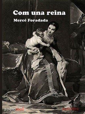 cover image of Com una reina
