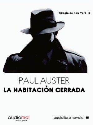 cover image of La habitación cerrada