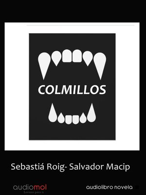 cover image of Colmillos