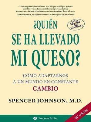 cover image of Quién se ha llevado mi queso
