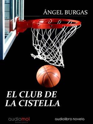 cover image of El club de la cistella