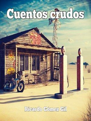 cover image of Cuentos Crudos