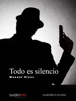 cover image of Todo es silencio
