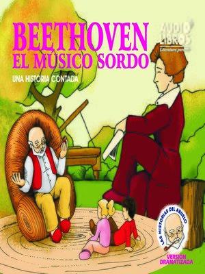 cover image of Cuentos del Abuelo Beethoven Musico Sordo