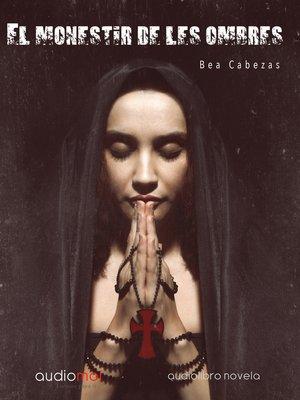 cover image of El monestir de les ombres