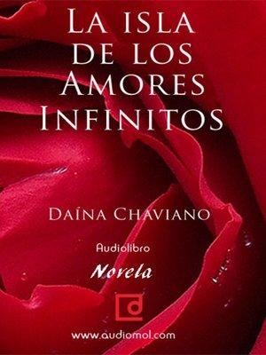 cover image of La isla de los amores infinitos