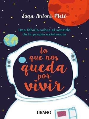 cover image of Lo que nos queda por vivir