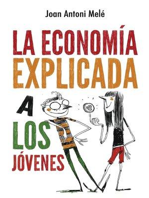 cover image of Economía explicada a los jóvenes
