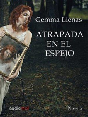 cover image of Atrapada en el espejo