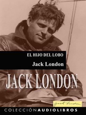 cover image of El hijo del lobo