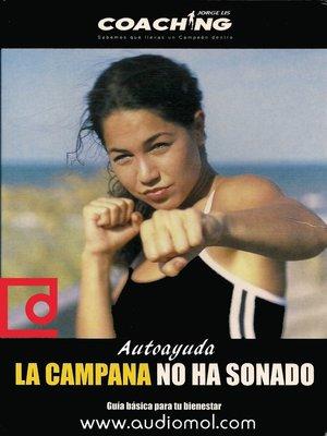 cover image of La campana no ha sonado