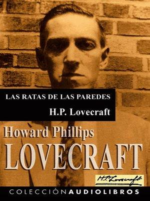 cover image of Las ratas de las paredes