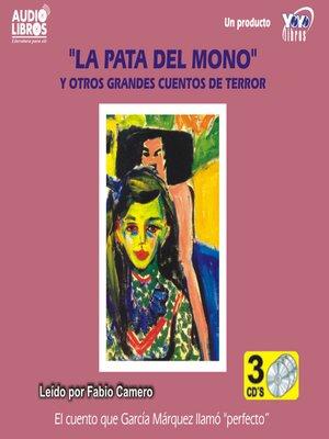 cover image of La Pata del Mono y Otyros Grandes Cuentos de Terror