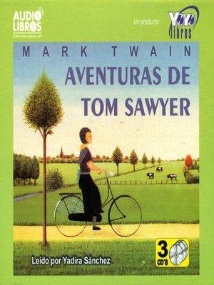 cover image of Aventuras de Tom Sawyer