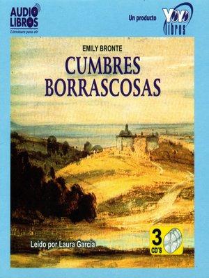 cover image of Cumbres Borrascosas