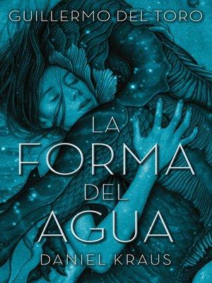 cover image of La forma del agua