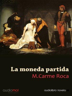 cover image of La moneda partida