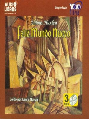 cover image of Feliz Mundo Nuevo