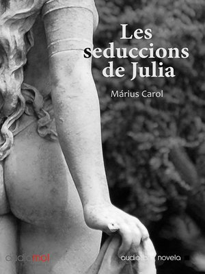 cover image of Les seduccions de Julia