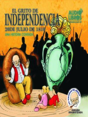 cover image of Cuentos del Abuelo Grito de Independencia