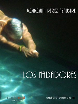 cover image of Los nadadores