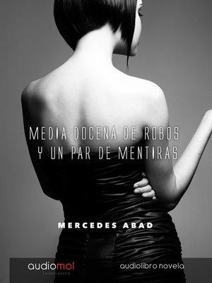 cover image of Media docena de robos y un par de mentiras