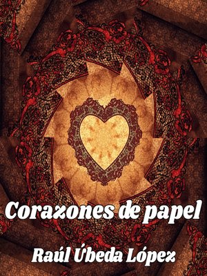cover image of Corazones de papel