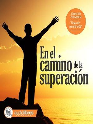 cover image of En el camino de la superación