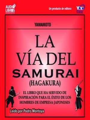 cover image of La Vida del Samurai