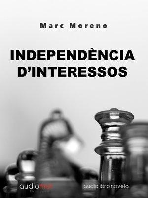 cover image of Independéncia d'interessos