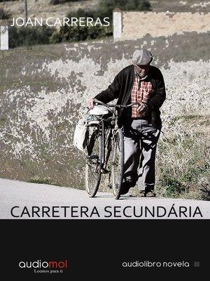 cover image of Carretera secundária