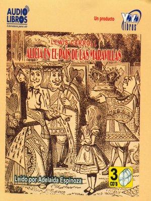 cover image of Alicia en el Pais de las Maravillas