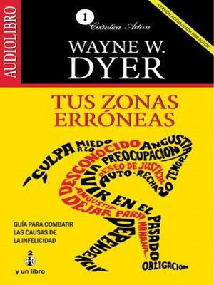 cover image of Tus Zonas Erróneas