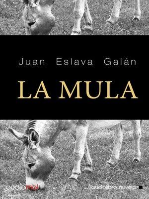 cover image of La mula