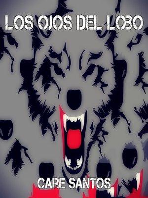 cover image of Los ojos del lobo
