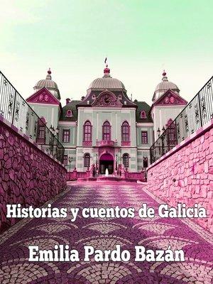 cover image of Historias y cuentos de Galicia