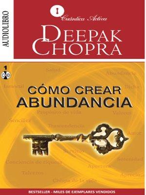 cover image of Cómo Crear Abundancia