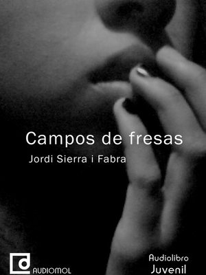 cover image of Campos de fresas