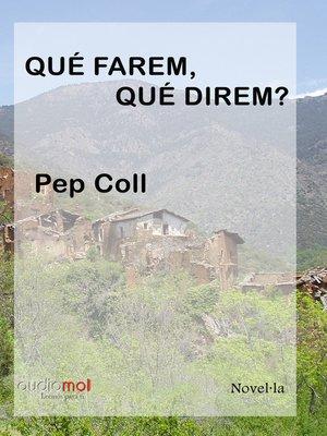 cover image of Qué farem, qué direm?