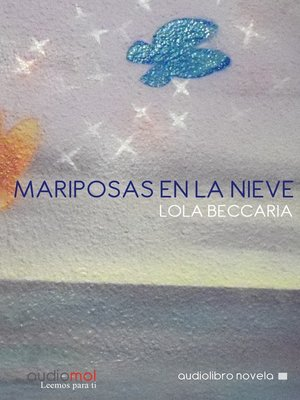 cover image of Mariposas en la nieve