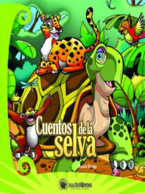cover image of Cuentos de la Selva