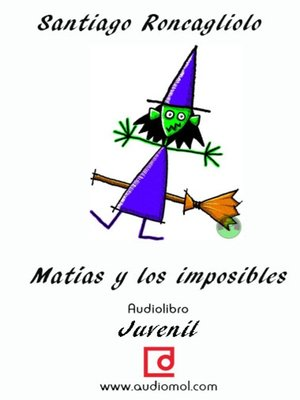 cover image of Matías y los imposibles