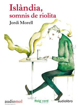 cover image of Islándia, somnis de riolita