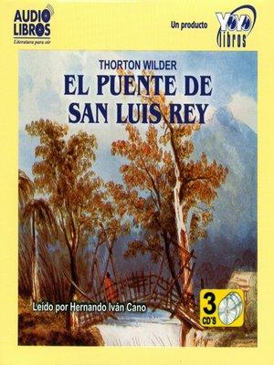 cover image of El Puente de San Luis Rey