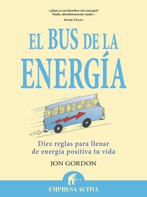 cover image of El bus de la energía